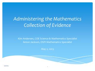 Administering the Mathematics Collection of Evidence