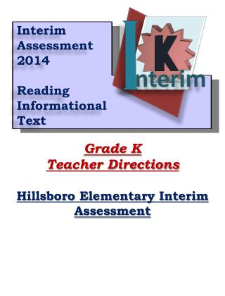 Grade K Teacher Directions Hillsboro Elementary Interim Assessment