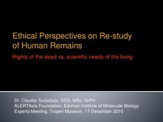 Dr. Claudia Surjadjaja, DDS, MSc,  DrPH