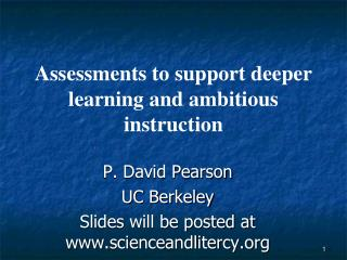 Assessments to support deeper learning and ambitious instruction
