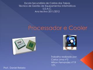 Processador e Cooler