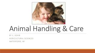 Animal Handling & Care