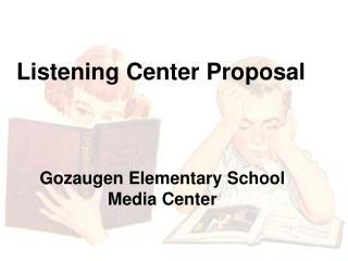 Listening Center Proposal