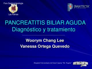 PANCREATITIS BILIAR AGUDA Diagn stico y tratamiento