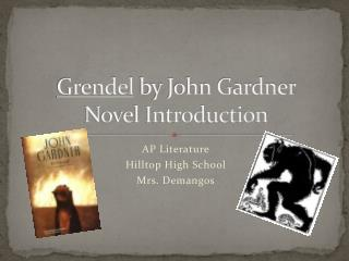 Grendel  by John Gardner  Novel Introduction
