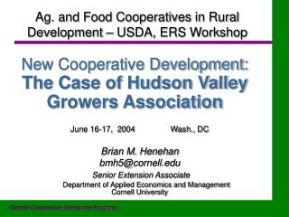 New Cooperative Development: The Case of Hudson Valley Growers Association