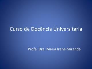 Curso de Doc�ncia Universit�ria