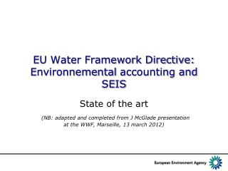 EU Water Framework Directive: Environnemental  accounting  and SEIS