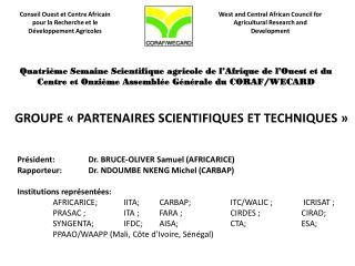 GROUPE «PARTENAIRES SCIENTIFIQUES ET TECHNIQUES»
