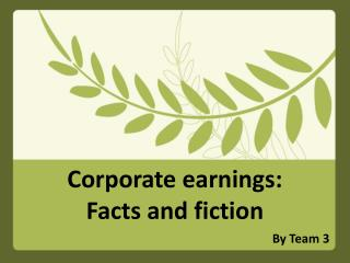 Corporate earnings:  Facts and  fiction