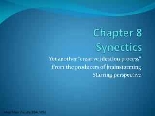 Chapter 8  Synectics