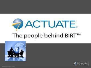 Actuate, les Hommes à l'Origine de BIRT