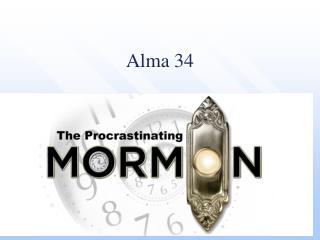 Alma 34