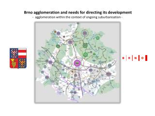 Brno  agglomeration and needs for directing its development