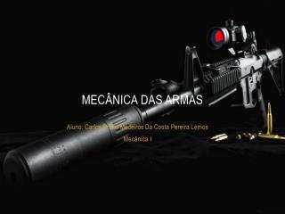 Mecânica das armas