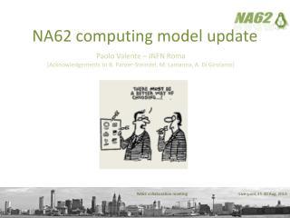 NA62 computing model update