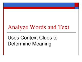 Analyze  Words and Text