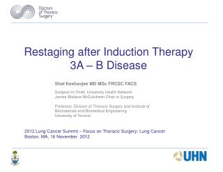 Restaging after Induction Therapy 3A – B Disease