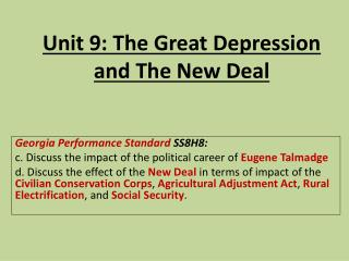 Unit 9: The Great Depression  and The New Deal
