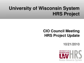 CIO Council Meeting HRS Project Update