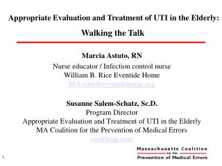Appropriate Evaluation and Treatment of UTI in the Elderly: Walking the Talk