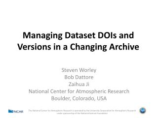 Managing Dataset DOIs and Versions in a Changing Archive