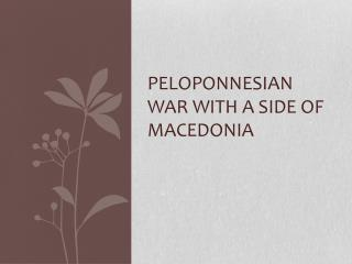 Peloponnesian War with a side of  MAcedonia