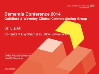 Dementia Conference  2014 Guildford & Waverley Clinical Commissioning Group