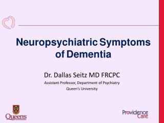 Neuropsychiatric Symptoms of Dementia