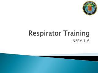 Respirator Training