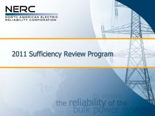 2011 Sufficiency Review Program