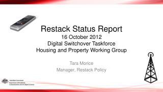 Tara Morice Manager, Restack Policy
