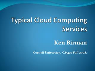 Typical Cloud Computing Services