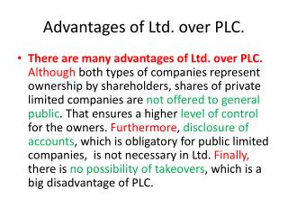 Advantages of Ltd. over PLC.