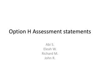 Option H Assessment statements
