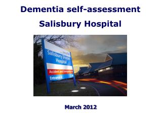 Dementia self-assessment Salisbury Hospital