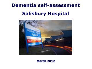 Dementia self-assessment Salisbury Hospital