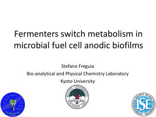 Fermenters switch metabolism in microbial fuel cell anodic biofilms