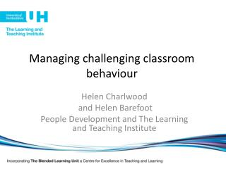 Managing challenging classroom behaviour