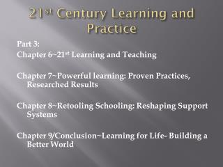 21 st  Century Learning and Practice