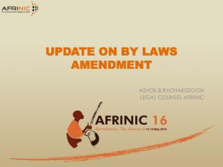 UPDATE ON BY LAWS AMENDMENT