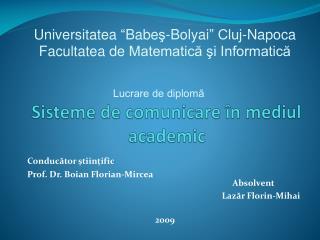 Sisteme  de  comunicare �n mediul academic