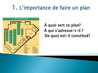1.  L�importance de faire un plan
