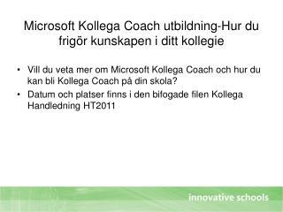 Microsoft Kollega Coach utbildning-Hur du frigör kunskapen i ditt kollegie