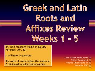 Greek and Latin Roots and Affixes Review Weeks 1 -  5