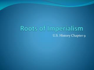Roots of Imperialism