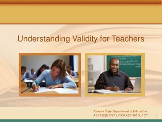 Understanding Validity for Teachers