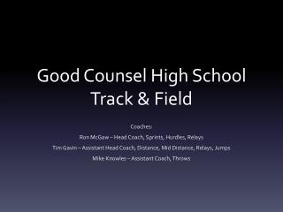 Good Counsel High School Track & Field