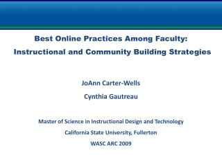 Best Online Practices Among Faculty:   Instructional and Community Building Strategies