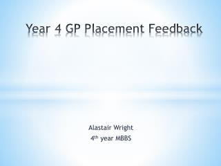 Year 4 GP Placement Feedback
